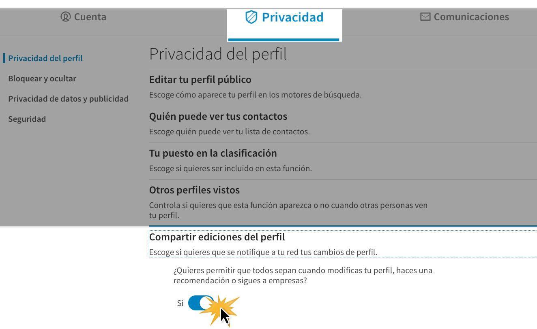 Haz clic en la pestaña Privacidad y allí selecciona la opción Compartir ediciones del perfil.