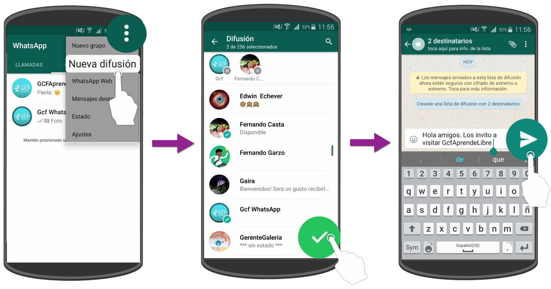 Crea una lista de difusión, añade los contactos y envíales un mensaje.