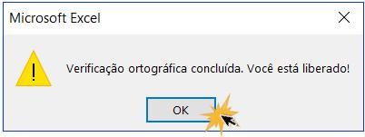 Caixa de diálogo para terminar la revisão ortográfica no Excel.