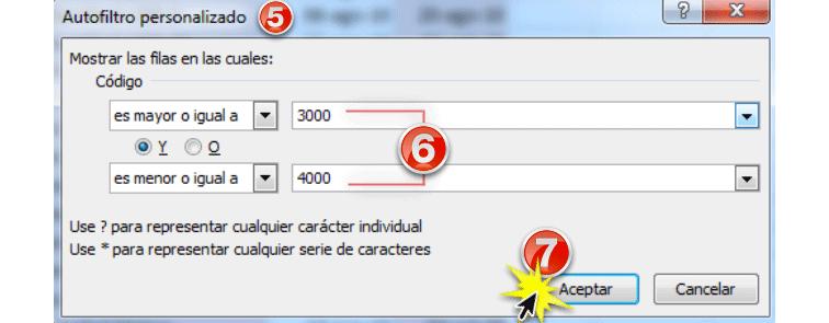 Imagen ejemplo de los pasos 5, 6 y 7 para utilizar los filtros avanzados por número en Excel 2010.