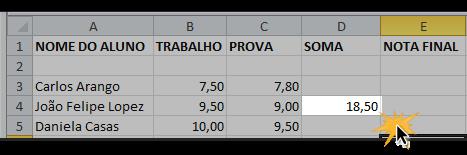 Imagem da etapa final do procedimento para criação de fórmulas com referência de célula no Excel 2010.