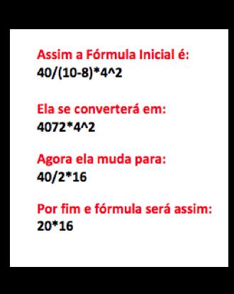 Exemplo de imagem de uma operação resolvida de acordo com a ordem do Excel para calcular fórmulas complexas.