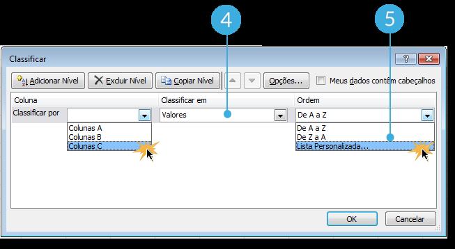 Imagem dos passos 4 e 5 de como classificar dados por critérios personalizados no Excel 2010.
