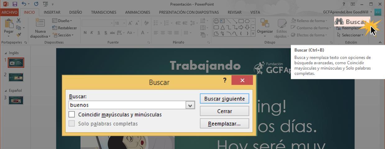 También puedes acceder al comando Buscar pulsando Control + B en tu teclado.
