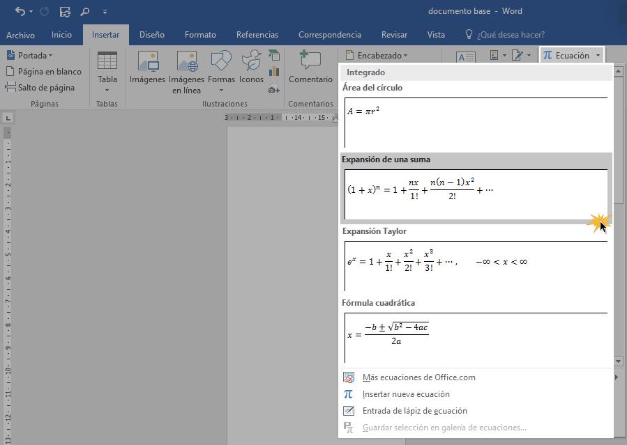 Hacer clic sobre fórmula matemática deseada del menú inmediato de opciones de la función Ecuación.