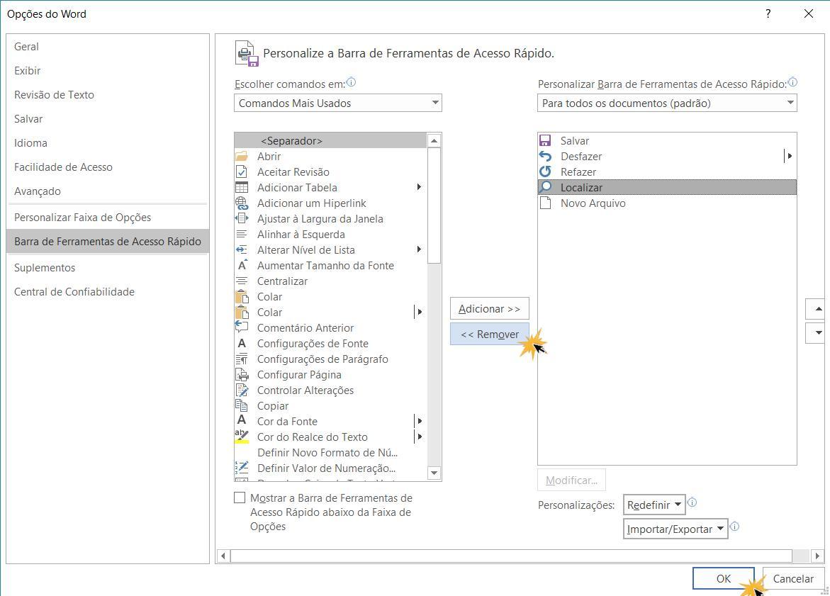 Remover função da barra de acesso.